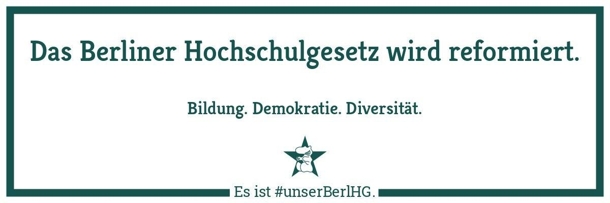 The Berlin Higher Education Act is being reformed. Education. Democracy. Diversity